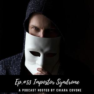 Ep.#53: Impostor Syndrome